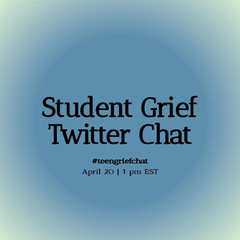 Student Grief Twitter Chat