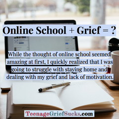 Coping with Grief While Doing Online School