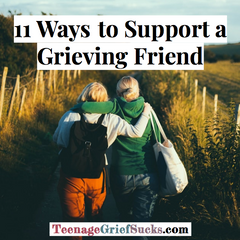 11 Ways to Support a Grieving Friend
