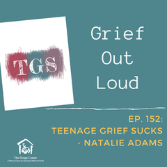 Grief Out Loud with Natalie Adams
