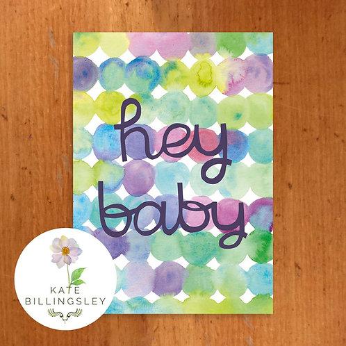 Hey Baby Greeting Card