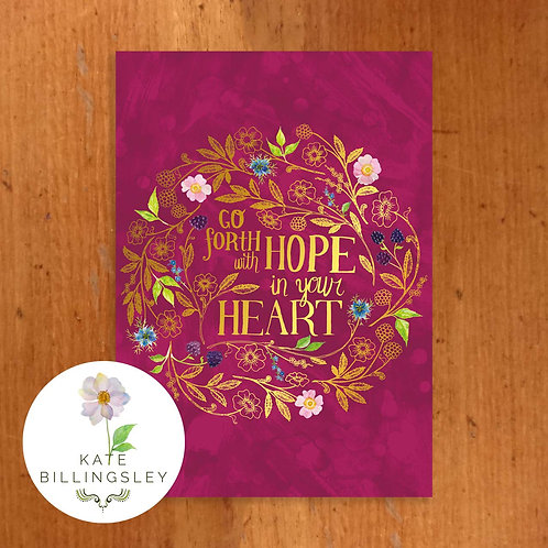 Go Forth With Hope In Your Heart Greeting Card