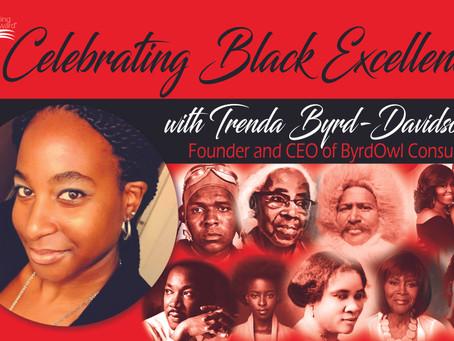 Celebrating Black Excellence with Trenda Byrd-Davidson