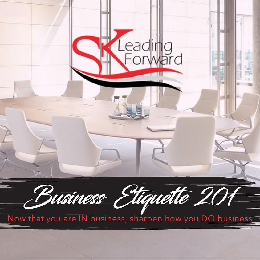 Business  Etiquette  201