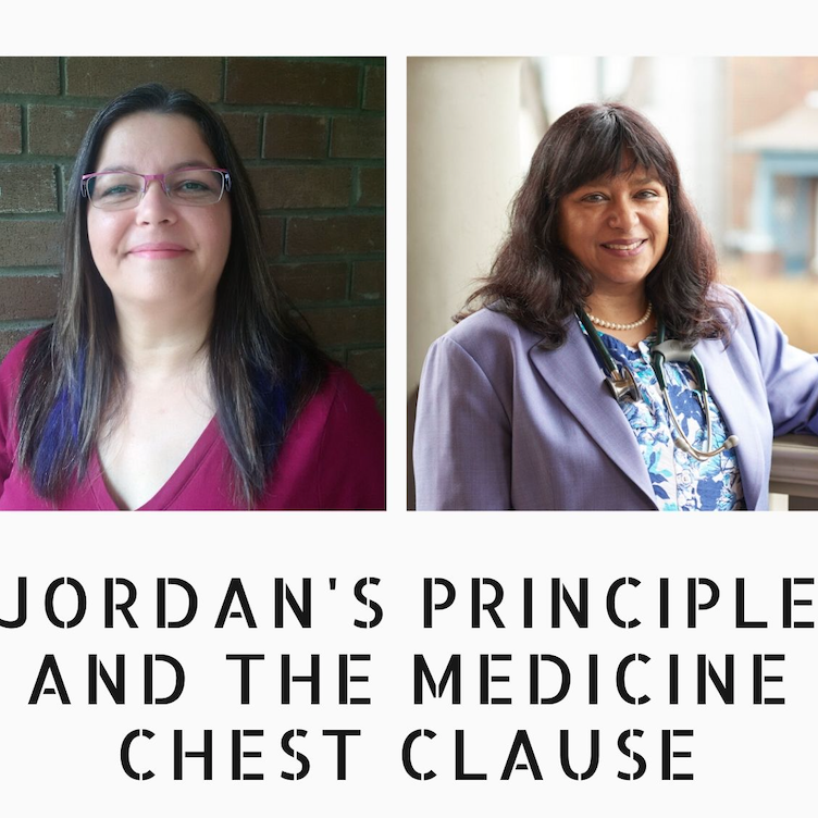 An evening with Dr. Angela Mashford-Pringle and Dr. Anna Banerji discussing Jordan's Principle