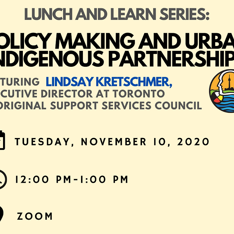 Lunch & Learn with TASSC: Policymaking and Urban Indigenous Partnerships