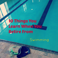 10 Things I've Learned Since Retiring from Competitive Swimming