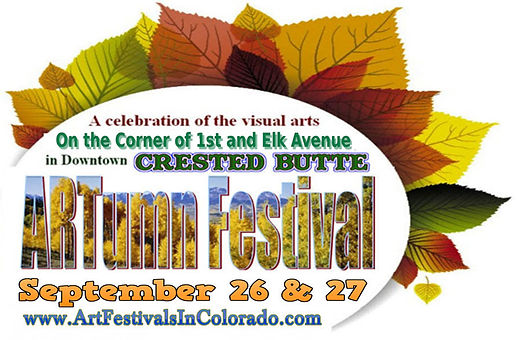 Crested Butte ARTumn Festival  - 2020 Up