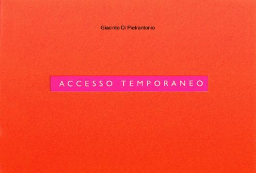 2000-Accesso-temporaneo-Giacinto-Di-Piet