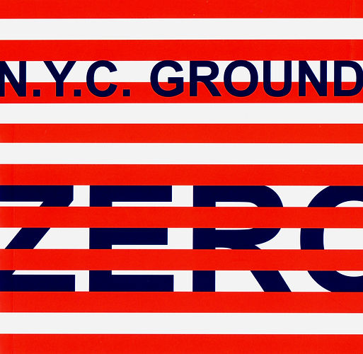 a  2002, N.Y.C. GROUND ZERO, a cura Giac