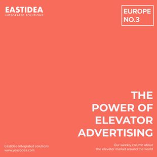 #WeeklyColumn. The Power Of Elevator Advertising. EUROPE. No.3