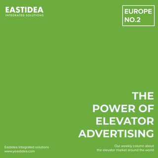 Weekly Column. The Power Of Elevator Advertising. EUROPE. No.2