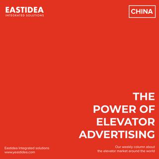 Weekly Column No.9. The Power Of Elevator Advertising - China