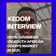 #ZOOM Interview: Deon Govender on South African DOOH's market in 2021.