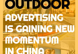 The hottest advertising trend in China? Digital Outdoor Advertising.