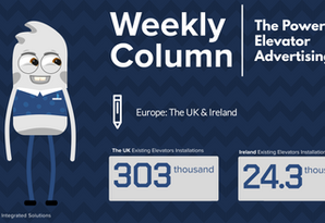 Weekly Column. The Power Of Elevator Advertising. EUROPE. No.1