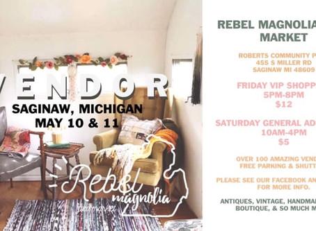 Rebel Magnolia Flea Market - this weekend!