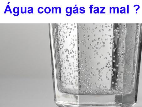 Água com gás faz mal ?