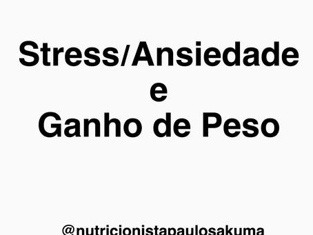 Stress/Ansiedade ganho de peso