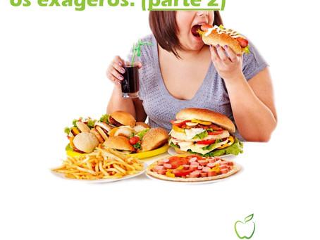 Dicas para controlar os exageros na alimentação (parte 2).