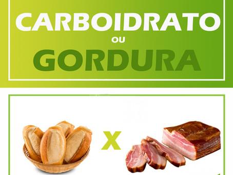 O que é melhor para emagrecer, carboidrato ou gordura ?
