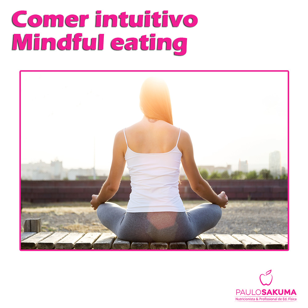 comer intuitivo mindful eating