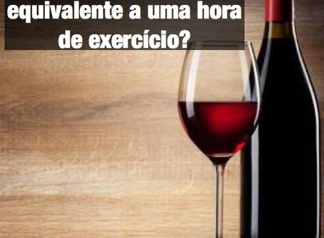 Uma taça de vinho tinto é equivalente a uma hora de exercício?