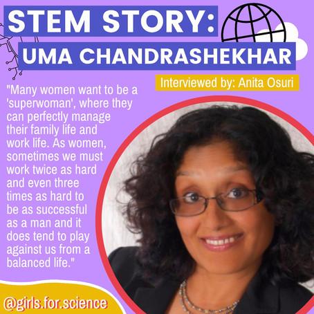 STEM Story: Uma Chandrashekhar