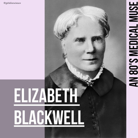 Words Matter: Elizabeth Blackwell - An 1800's Medical Muse