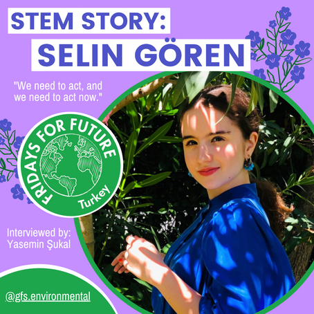 STEM Story: Selin Gören of Fridays for Future Turkey