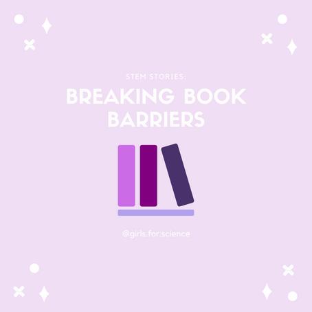 STEM Story: Breaking Book Barriers
