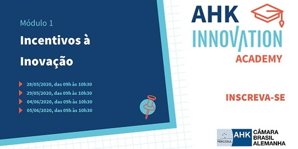 Incentivos à Inovação - AHK Innovation Academy