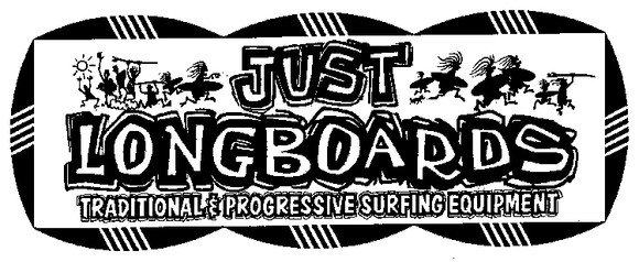 JUST LONGBOARDS