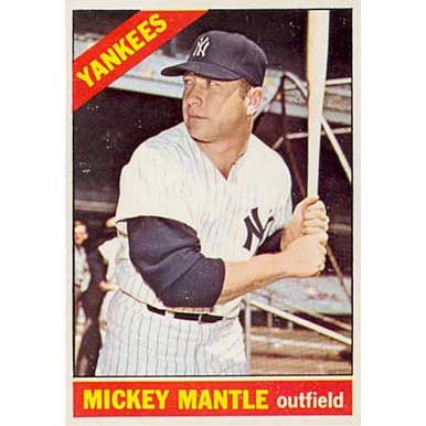 Mickey Mantle  - 1966 Topps