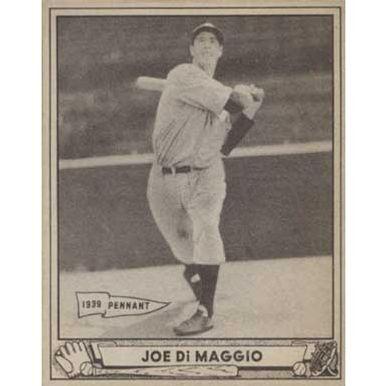 Joe DiMaggio   - 1940 Play Ball