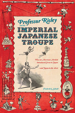 Professor Risley and the Imperial Japanese Troupe