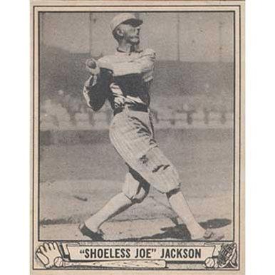 """""""Shoeless"""" Joe Jackson   - 1940 Play Ball"""