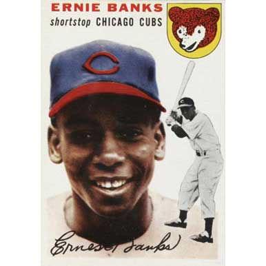 Ernie Banks   - 1954 Topps