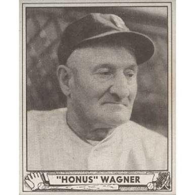 Honus Wagner   - 1940 Play Ball