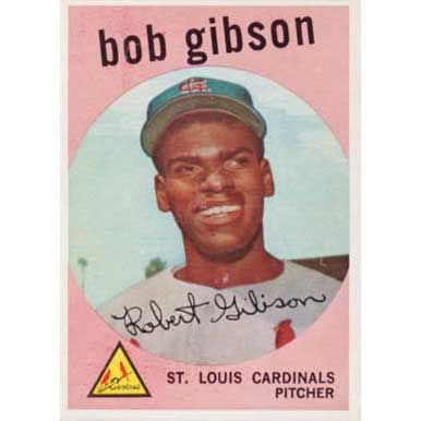 Bob Gibson   - 1959 Topps