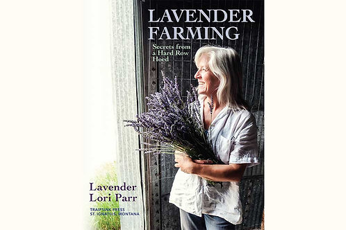 Lavender Farming: Secrets from a Hard Row Hoed eBook (.mobi)