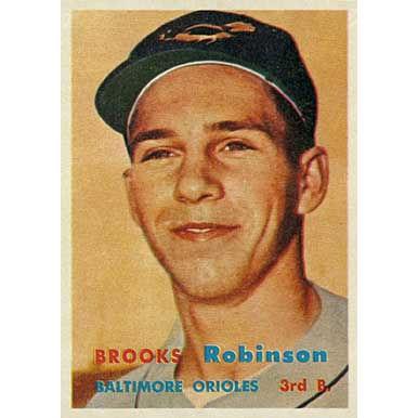 Brooks Robinson   - 1957 Topps