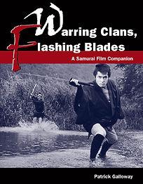 Warring Clans, Flashing Blades