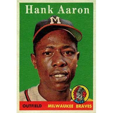 Hank Aaron   - 1958 Topps