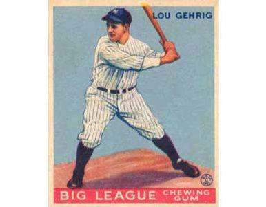 Lou Gehrig     - 1933 Goudey