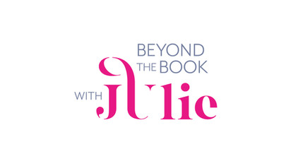 Beyond the Book with Julie | Julie Chan Lin