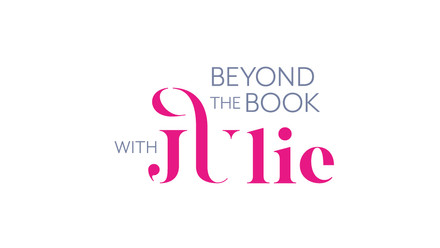 Beyond the Book with Julie | Julie Chan Lin