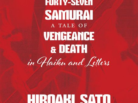 Prof. Allan Sosei Palmer blurbs on Hiroaki Sato's newest, 'The Forty-Seven Samurai'