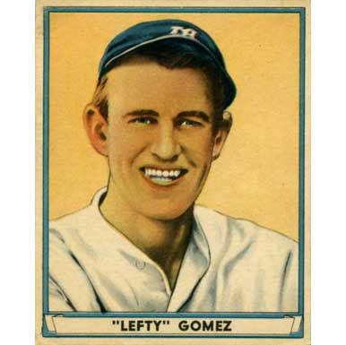 Left Gomez   - 1941 Play Ball