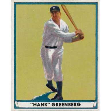 Hank Greenberg   - 1941 Play Ball